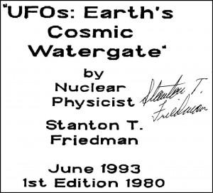 """7-Studio """"UFOs: Watergate Cosmico Terrestre"""" a cura del Fisico Nucleare Stanton T. Friedman-II° diz. Del 1993"""
